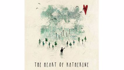 The Heart Of Katherine - Baby Gives Her Love