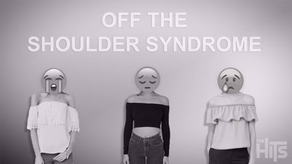 Watch: Do you suffer from Off The Shoulder Syndrome?