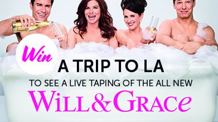 Win a trip to LA to see a LIVE taping of the all new Will & Grace