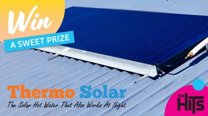 Win a Thermo Solar system with The Hits