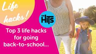 The Hits' top 3 life hacks for going back-to-school...