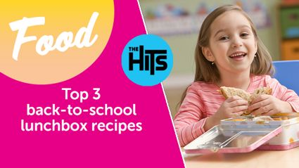 The Hits' top 3 back-to-school lunchbox recipes