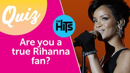 QUIZ: Are you a true Rihanna fan?