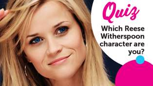 QUIZ: Which Reese Witherspoon character are you?
