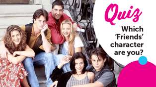 QUIZ: Which 'Friends' character would you be?