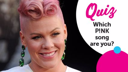 QUIZ: Which P!NK song are you?