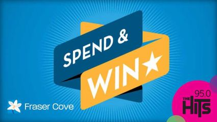 Fraser Cove Spend & Win!