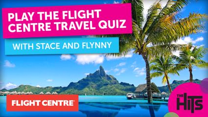Win with Stace & Flynny's Flight Centre Daily Travel Quiz!