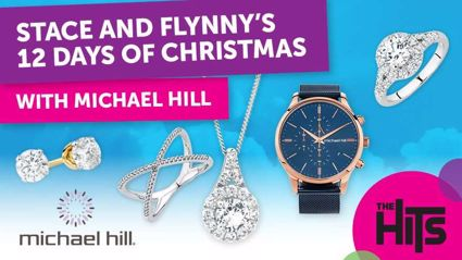 Stace and Flynny's 12 Days of Christmas with Michael Hill