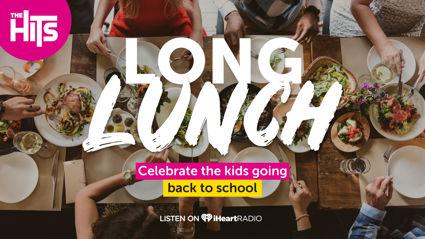 The Hits Looooooooong Lunch!