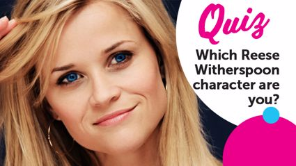 QUIZ: Which Reese Witherspoon character are you most like?