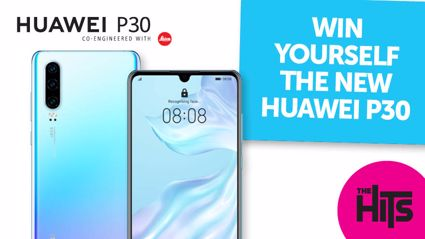 Win Yourself the New HUAWEI P30 Thanks to HUAWEI & The Hits!