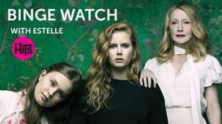 Binge Watch - Sharp Objects