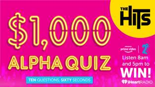 The Hits $1,000 ALPHA Quiz with Amazon Prime & 2degrees
