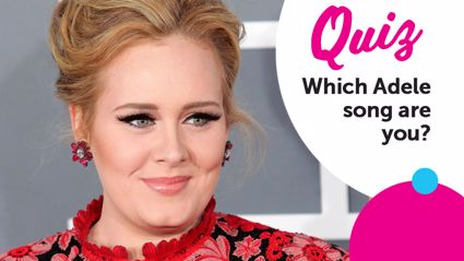 QUIZ: Which iconic Adele song are you?