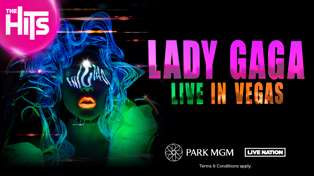 The Hits could be sending you to see LADY GAGA live in Las Vegas!