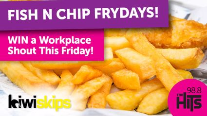 WIN a Fish n Chip Fryday Shout for Your Workplace with Kiwi Skips!