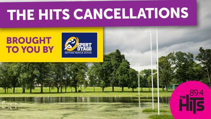 The Hits Cancellations thanks to Sport Otago