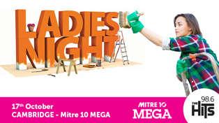 MITRE 10 MEGA LADIES NIGHT - CAMBRIDGE