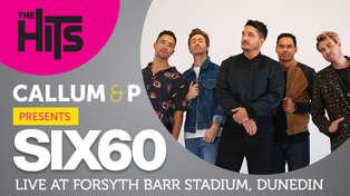 The Hits Presents Six60 Saturdays | Saturday 7 March Forsyth Barr Stadium