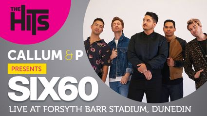 The Hits Presents Six60 Saturdays | Saturday 7 March Forsyth Barr Stadium