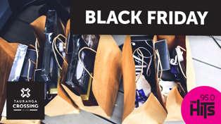TAURANGA CROSSING'S BLACK FRIDAY