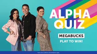Alpha Quiz MEGA BUCKS!