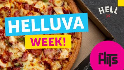 THE HITS HELLUVA WEEK!