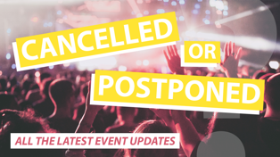 Coronavirus: Cancelled concerts and events you need to know about