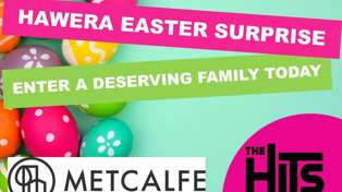 The Hits Hawera Easter Treat with Metcalfe Real Estate
