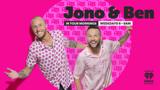 Jono & Ben