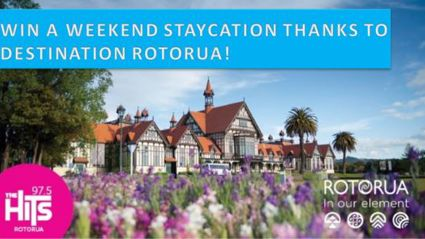 WIN A WEEKEND STAYCATION THANKS TO DESTINATION ROTORUA