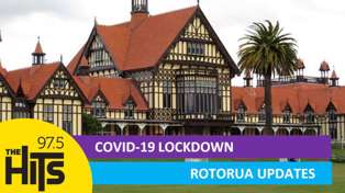 Rotorua Updates - Covid 19 Second Wave