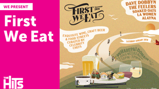 First We Eat Food And Wine Festival