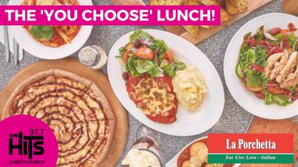 The La Porchetta 'You Choose' Lunch!