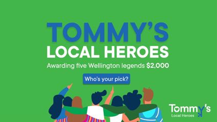 Tommy's Local Heroes!