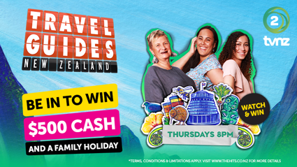 Win Cash With TVNZ And Travel Guides New Zealand!